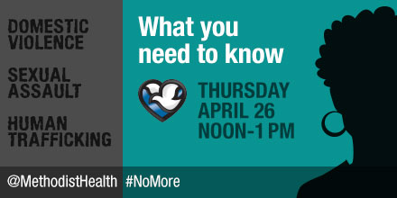 Twitter Chat graphic: What you need to know -- Thursday, April 26, noon-1pm - @MethodistHealth #NoMore