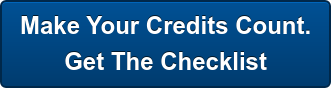 Make Your Credits Count. Get The Checklist